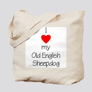 I Love My Old English Sheepdog Tote Bag