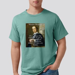 If A Passion For Freedom - Horace Walpole Mens Com