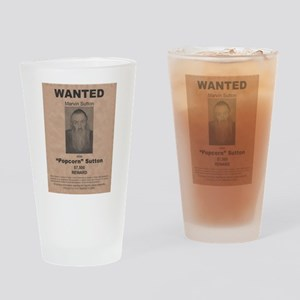 Popcorn Sutton Wanted Poster Drinking Glass