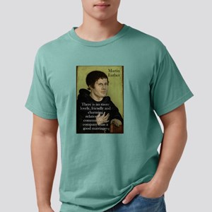 There Is No More Lovely - Martin Luther Mens Comfo