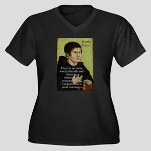 There Is No More Lovely - Martin Luther Women's Pl