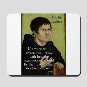 If It Were Art - Martin Luther Mousepad