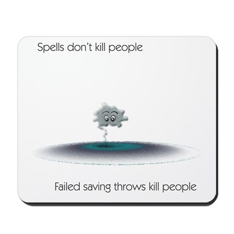 Spells Don't Kill People Mousepad