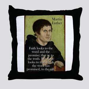 Faith Looks To The Word - Martin Luther Throw Pill