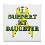 I Support My Daughter Tile Coaster