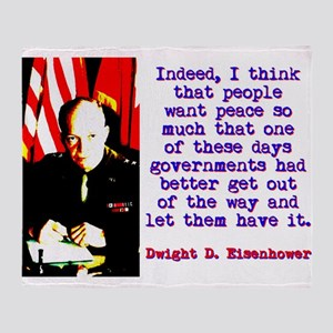 Indeed I Think That People - Dwight Eisenhower Thr