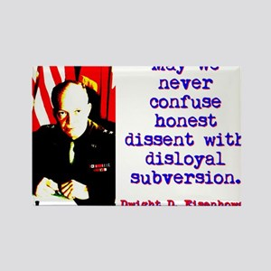 May We Never Confuse - Dwight Eisenhower Magnets