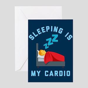 Sleeping is My Cardio Greeting Card