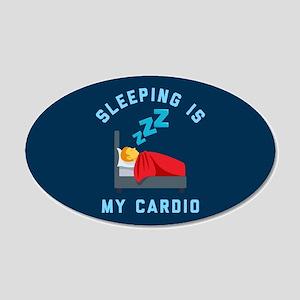 Sleeping is My Cardio 20x12 Oval Wall Decal