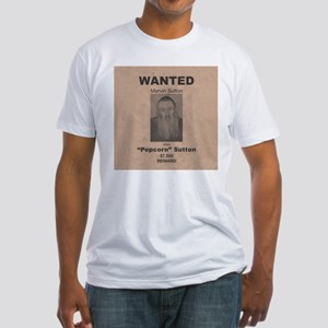 Popcorn Sutton Wanted Poster Fitted T-Shirt