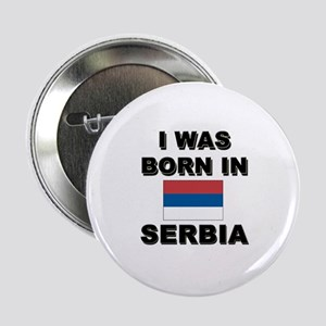 I Was Born In Serbia Button