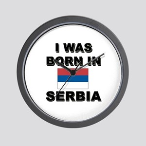 I Was Born In Serbia Wall Clock