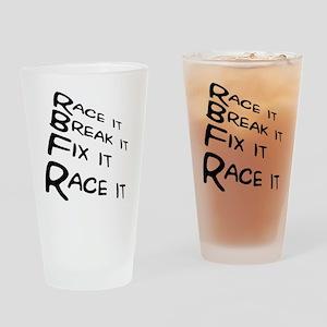 Race it Break it Fix it Race it Drinking Glass