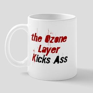 the Ozone Layer Kicks Ass Mug