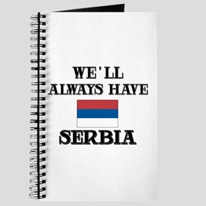 We Will Always Have Serbia Journal