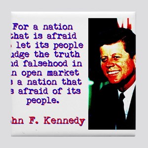 For A Nation That Is Afraid - John Kennedy Tile Co