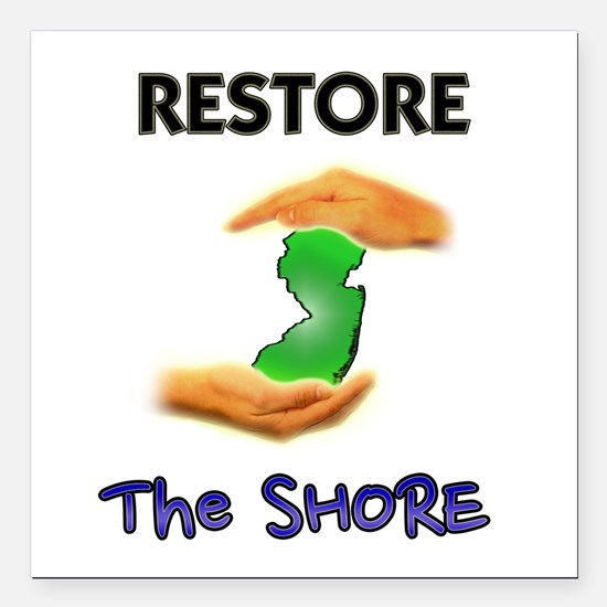 """New Jersey Restore The Shore Square Car Magnet 3"""""""
