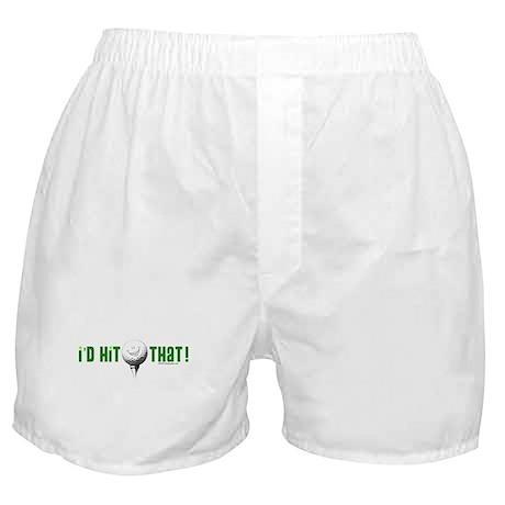 I'd Hit That Boxer Shorts