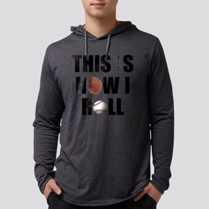 Baseball How I Roll Mens Hooded Shirt
