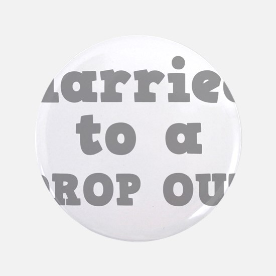 "DROP OUT.png 3.5"" Button"