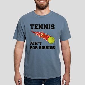Tennis Ain't For Sissies Mens Comfort Colors Shirt