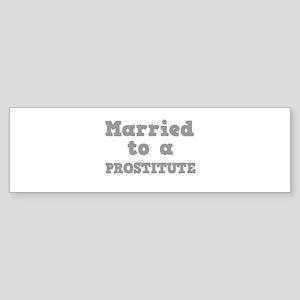 PROSTITUTE Sticker (Bumper)