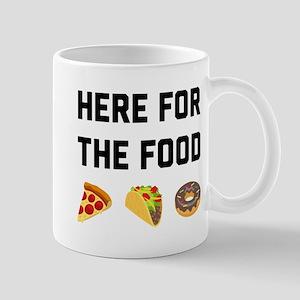 Here for the Food 11 oz Ceramic Mug
