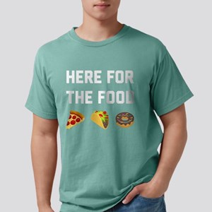 Here for the Food Mens Comfort Colors Shirt