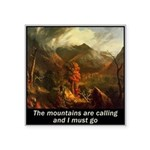 Mountains Calling Square Sticker 3