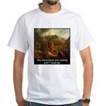 Mountains Calling White T-Shirt