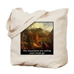 Mountains Calling Tote Bag