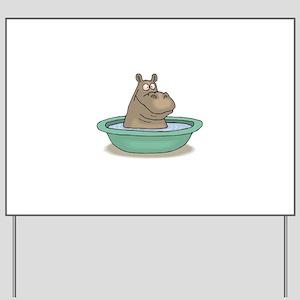 hippo in a tub copy Yard Sign