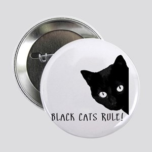"BLACK CATS RULE 2.25"" Button"