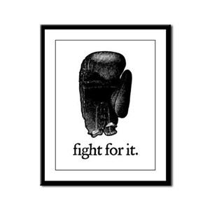 Fight For It Framed Panel Print