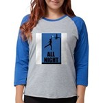 All Night Basketball Womens Baseball Tee