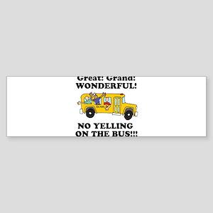 no yellin on the bus Sticker (Bumper)