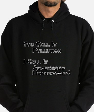You Call it Pollution Hoodie (dark)