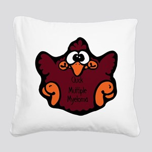 cluck-multiple-myeloma Square Canvas Pillow