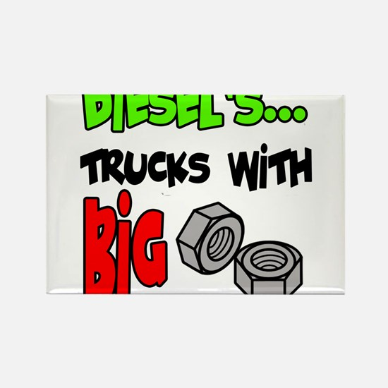 Diesels Trucks With Big Nuts Rectangle Magnet