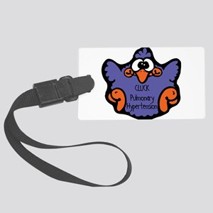 cluck-pulmonary-hypertensio Large Luggage Tag