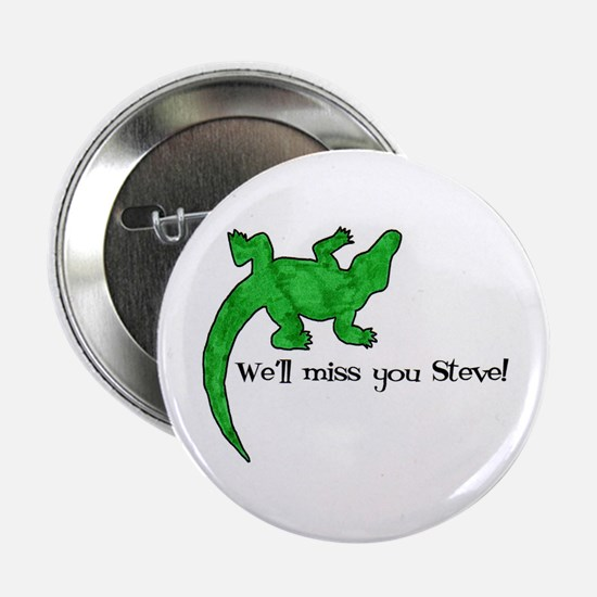 We'll Miss You Steve! Button