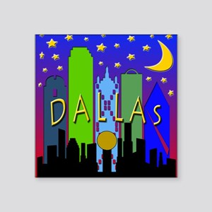 "Dallas Skyline nightlife Square Sticker 3"" x 3"""