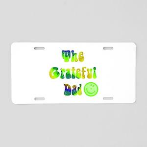 The grateful dad Aluminum License Plate