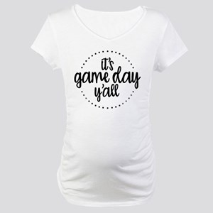 It's Game Day Y'all Maternity T-Shirt
