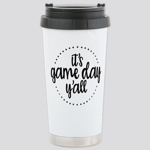 It's Game Day Y'a 16 oz Stainless Steel Travel Mug