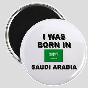 I Was Born In Saudi Arabia Magnet
