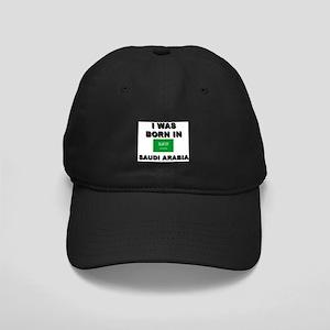 I Was Born In Saudi Arabia Black Cap