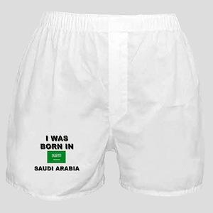 I Was Born In Saudi Arabia Boxer Shorts