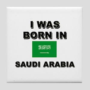 I Was Born In Saudi Arabia Tile Coaster