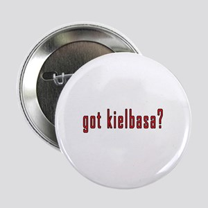 "got kielbasa? 2.25"" Button"